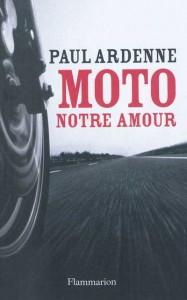 paul-ardenne-moto-notre-amour-187x300